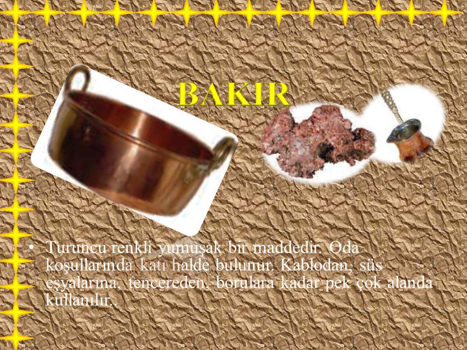 Turuncu renkli yumuşak bir maddedir. Oda koşullarında katı halde bulunur. Kablodan, süs eşyalarına, tencereden, borulara kadar pek çok alanda kullanıl