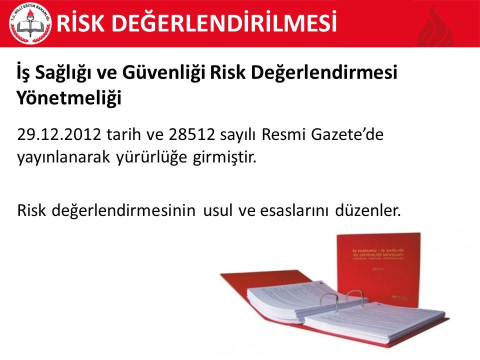 4 Risk değerlendirmesi Nedir.