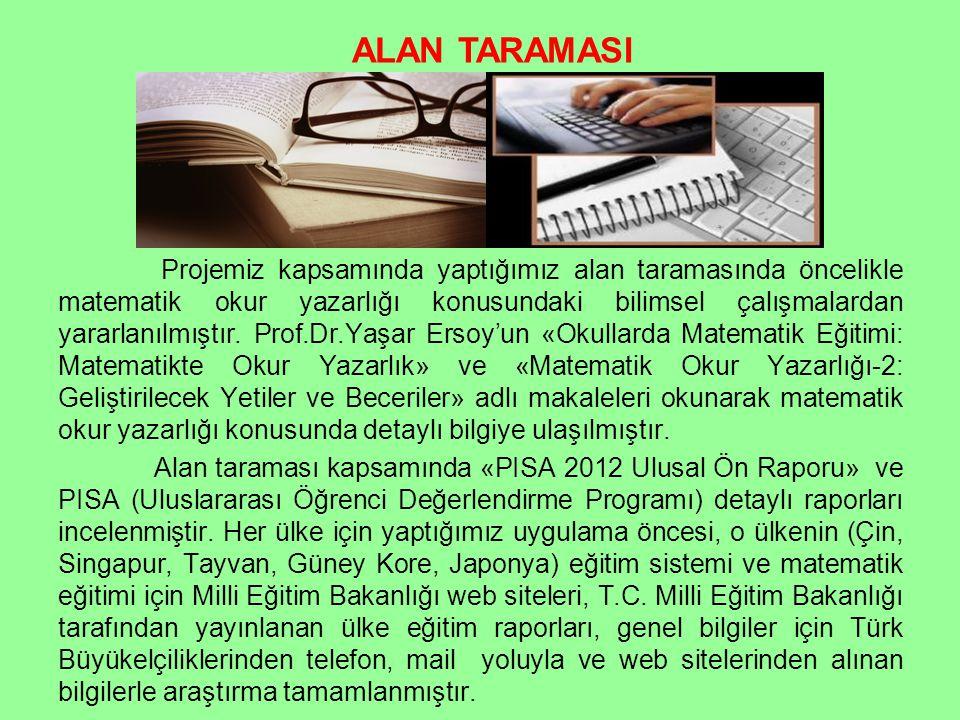 Projemiz kapsamında yaptığımız alan taramasında öncelikle matematik okur yazarlığı konusundaki bilimsel çalışmalardan yararlanılmıştır. Prof.Dr.Yaşar