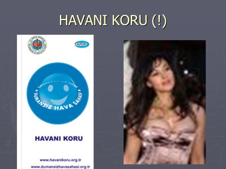 HAVANI KORU (!)