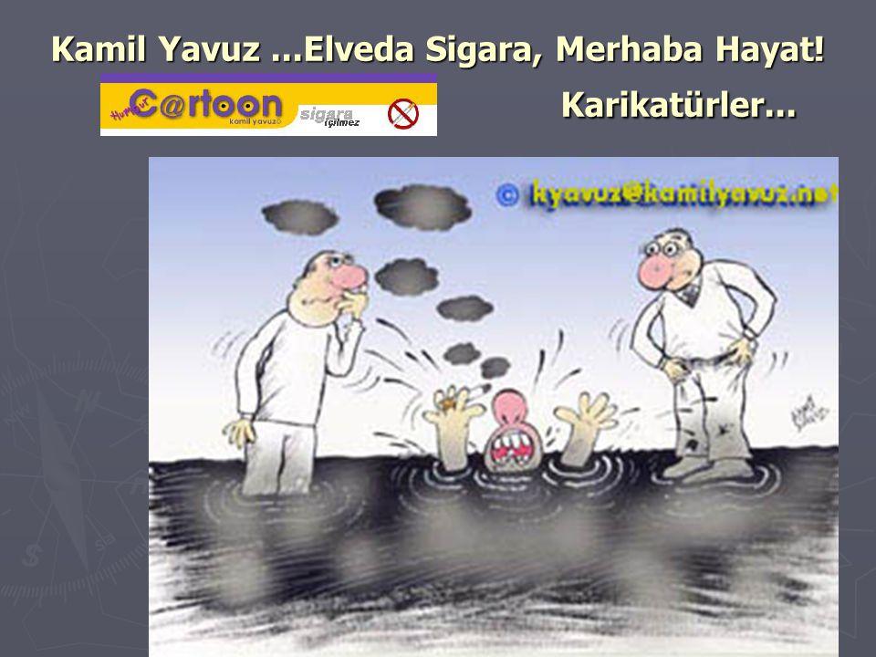 Kamil Yavuz...Elveda Sigara, Merhaba Hayat! Karikatürler...