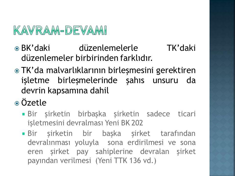  BK'daki düzenlemelerle TK'daki düzenlemeler birbirinden farklıdır.