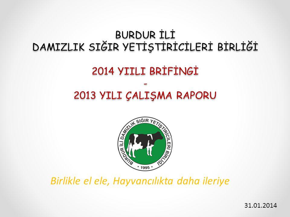 Birlikle el ele, Hayvancılıkta daha ileriye 31.01.2014