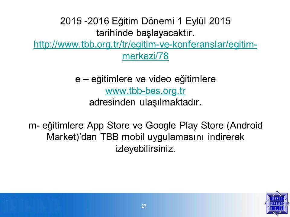 27 2015 -2016 Eğitim Dönemi 1 Eylül 2015 tarihinde başlayacaktır.