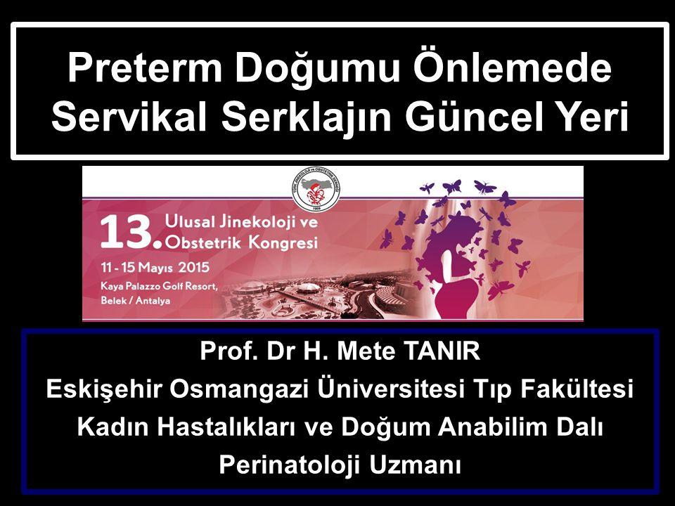 Preterm Doğumu Önlemede Servikal Serklajın Güncel Yeri Prof.