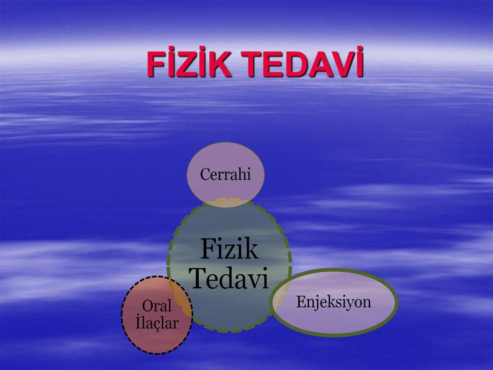 FİZİK TEDAVİ