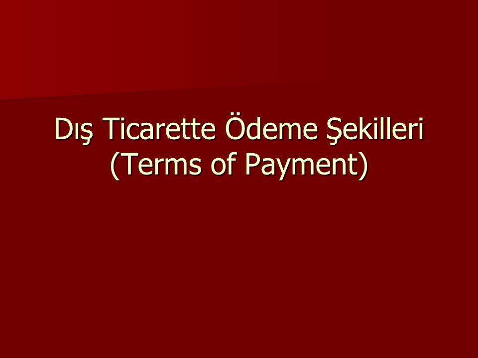 Dış Ticarette Ödeme Şekilleri (Terms of Payment)