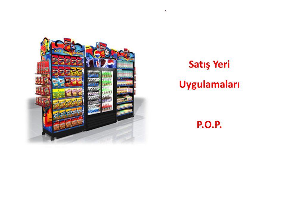 Satış Yeri Uygulamaları P.O.P.