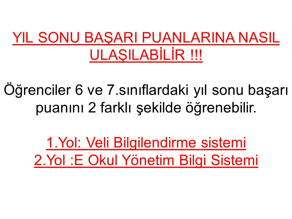 YIL SONU BAŞARI PUANLARINA NASIL ULAŞILABİLİR !!.