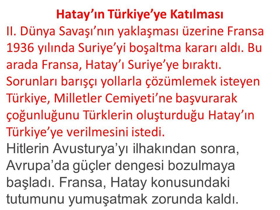 Hatay'ın Türkiye'ye Katılması II.