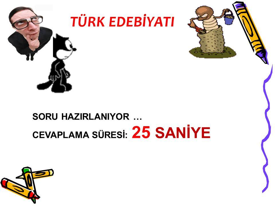 SORU 2: Türk Şairi , Milli Şair unvanlarıyla edebiyatımızda isim yapmıştır.