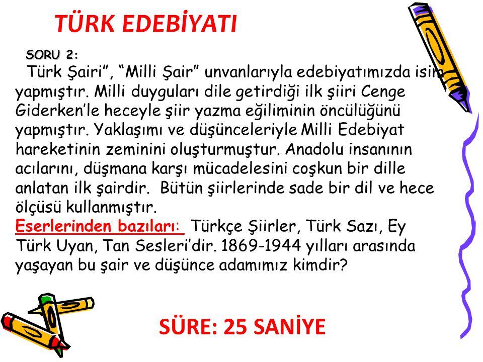 SORU 19: 7 HAZİRAN 7 HAZİRAN 2015 tarihinde, ülkemiz genelinde ve vatandaşlarımızın bulunduğu bazı ülkelerde (dış temsilcileklerde daha önceden başladı)Türkiye Büyük Millet Meclisi yeni üyelerinin seçimi için genel seçim yapılacaktır.
