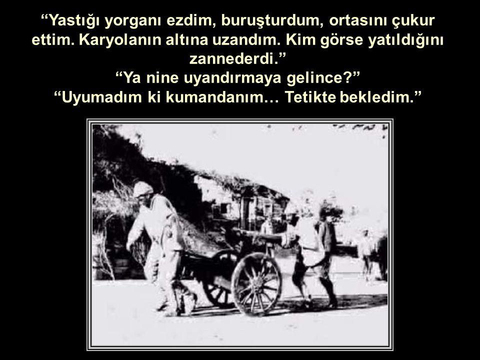 Ahmet Cemil, Bekir, acaba yatak ne hale geldi dedi.