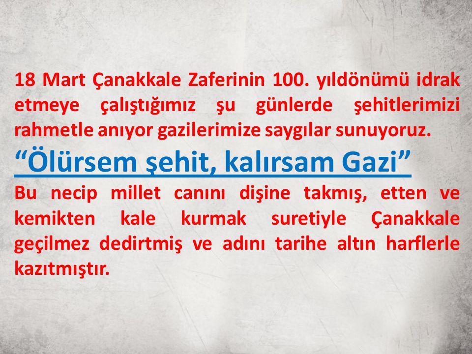 18 Mart Çanakkale Zaferinin 100.