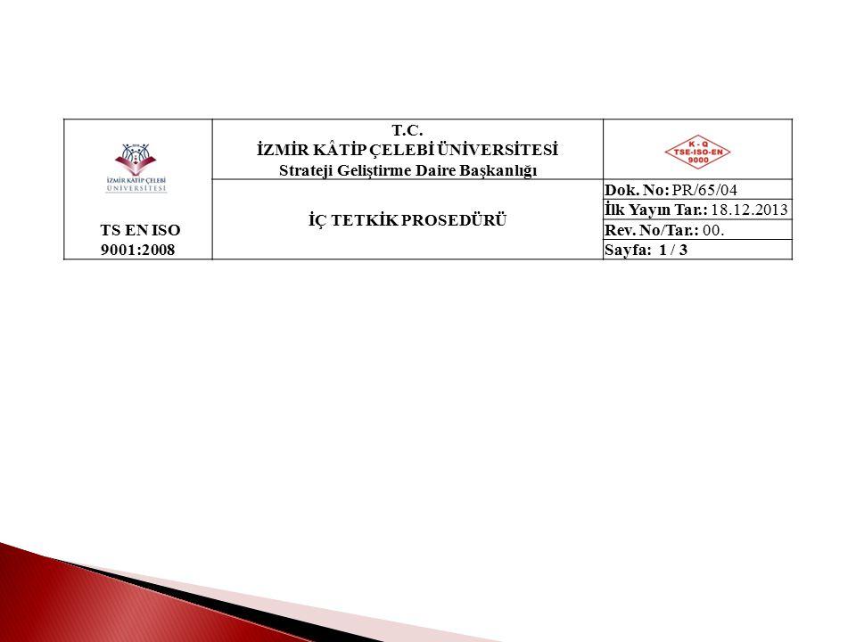 Dokümanların Biçimlendirilmesi Kalite Yönetim Sistemi Doküman Kodlama Talimatına uygun olarak hazırlanır.