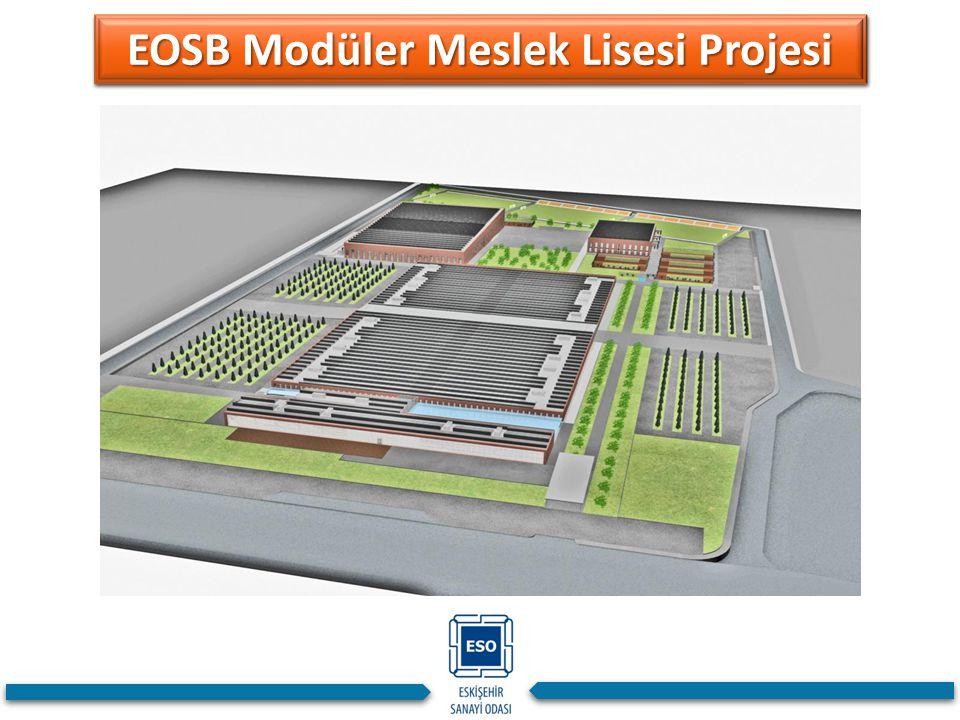 EOSB Modüler Meslek Lisesi Projesi