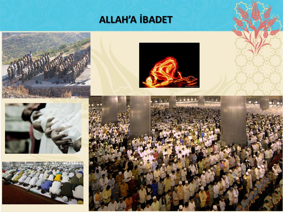 ALLAH'A İBADET