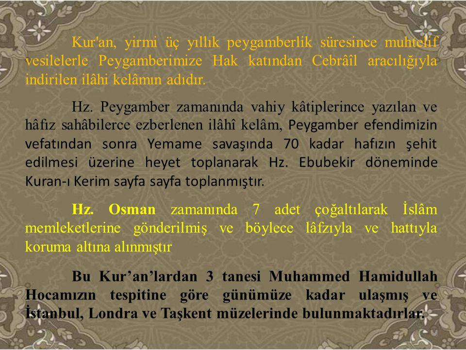 Kur'an, yirmi üç yıllık peygamberlik süresince muhtelif vesilelerle Peygamberimize Hak katından Cebrâîl aracılığıyla indirilen ilâhi kelâmın adıdır. H