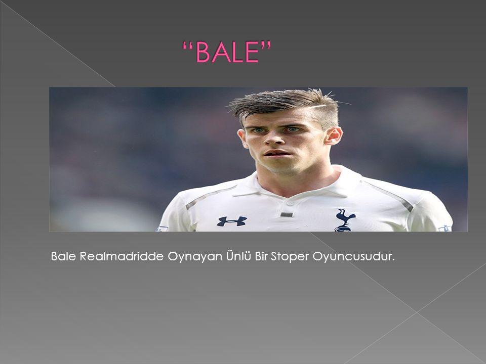 Bale Realmadridde Oynayan Ünlü Bir Stoper Oyuncusudur.