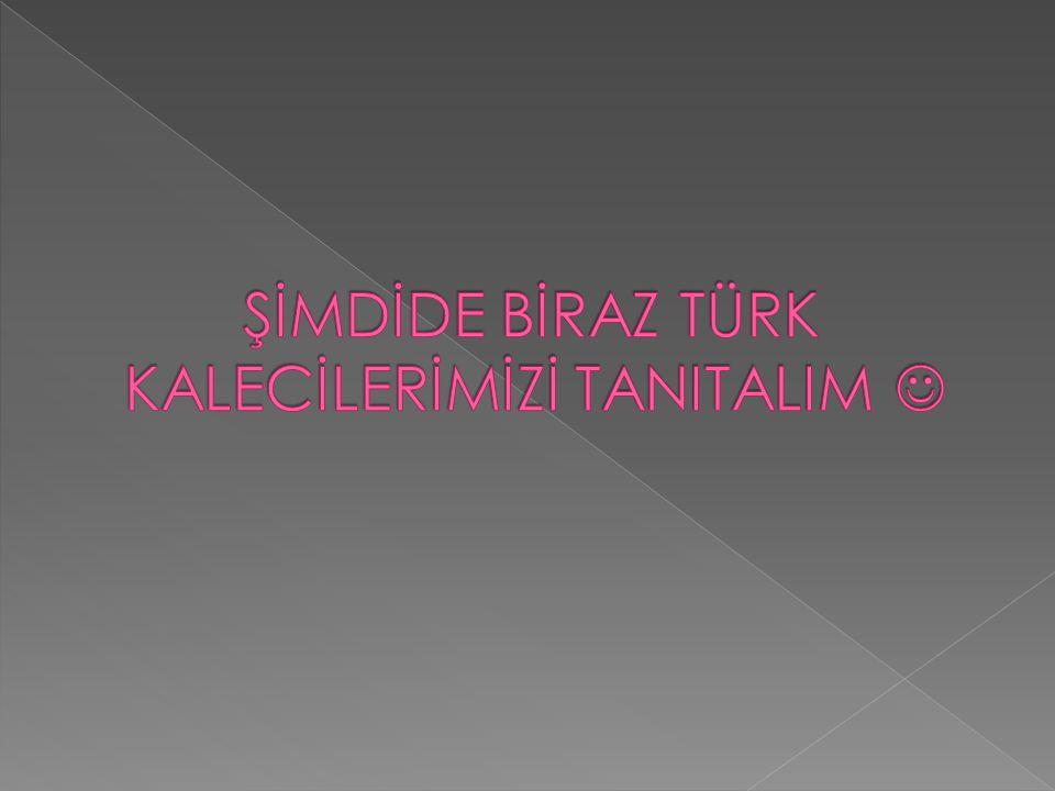 Cenk Gönen Eskiden Beşiktaş'ın Kalesini Koruyup Transfer Olan bir Kalecimizdir.