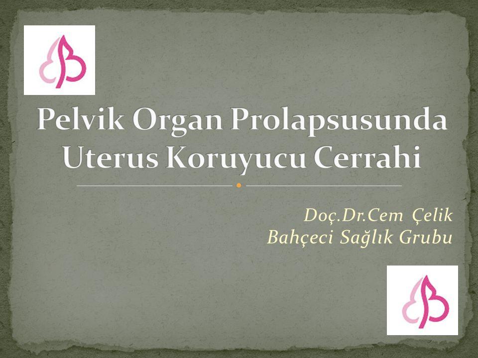 Anatomik ve semptomatik iyileşme benzer olmasına rağmen, tekrar opere olma açısından vajinal histerektomi ve uterosakral süspansiyon sakral histeropeksiye üstün bulunmuştur (Grade C).