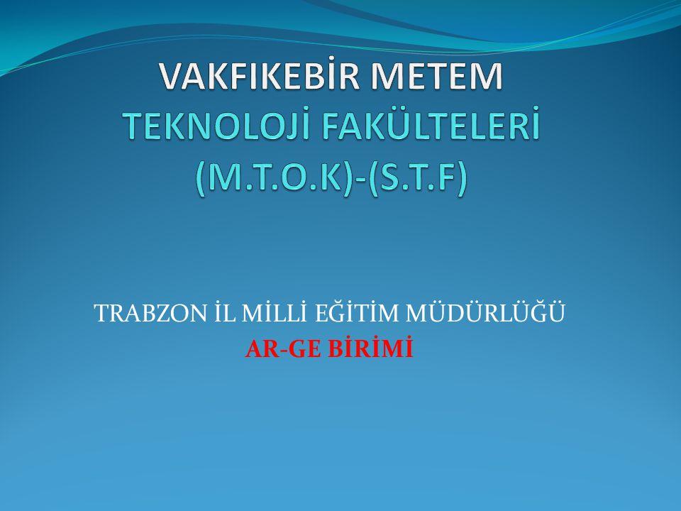 ÖNEMLİ NOT… Teknoloji Fakültesi lisans programlarının M.T.O.K.