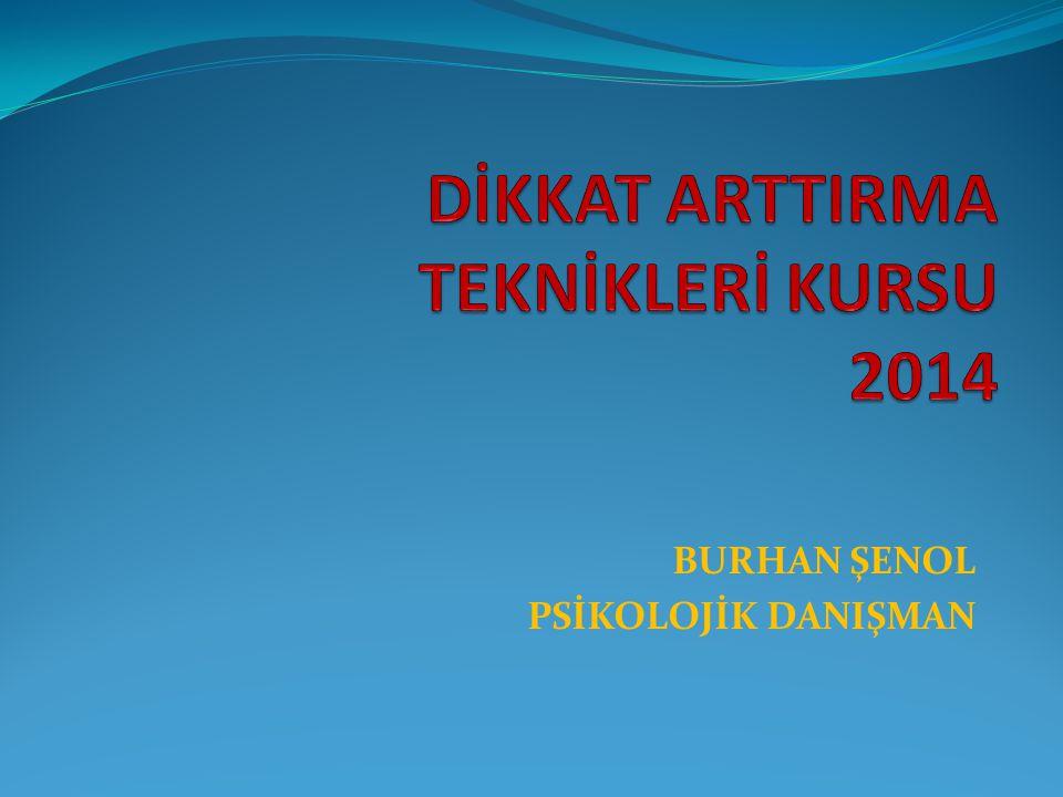 BURHAN ŞENOL PSİKOLOJİK DANIŞMAN