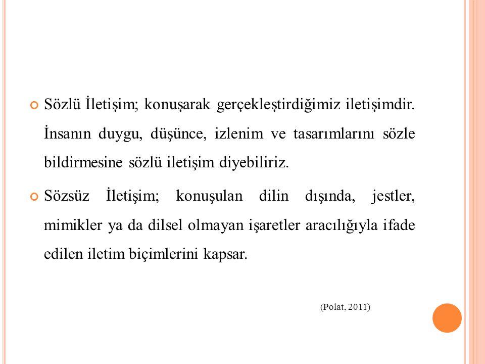 KAYNAKÇA Pekşen, Y.(t.y.). Sosyal antropoloji/İletişim.