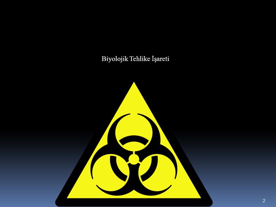 Biyolojik Tehlike İşareti 2