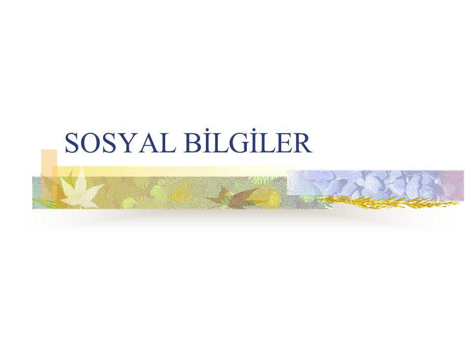 SOSYAL BİLGİLER