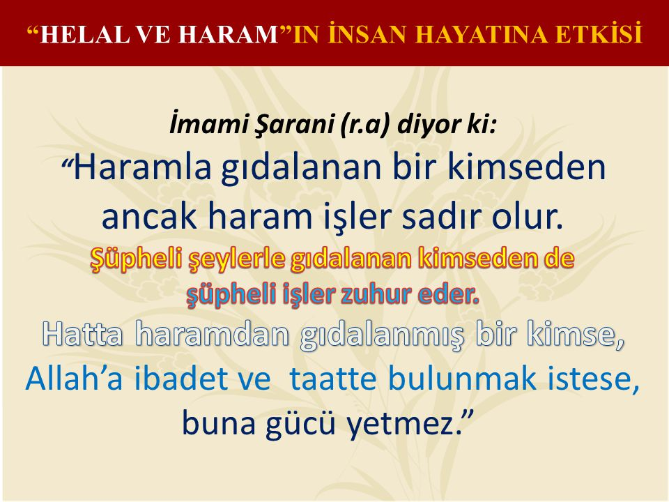 """HELAL VE HARAM""IN İNSAN HAYATINA ETKİSİ"
