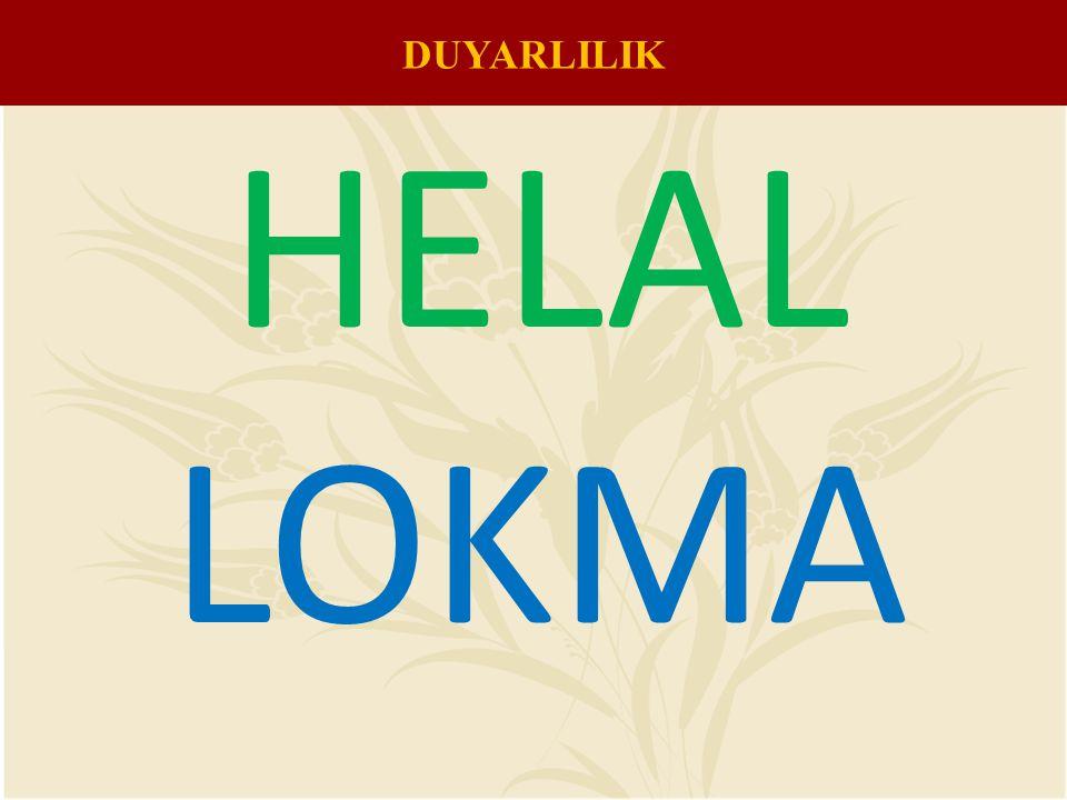HELAL LOKMA DUYARLILIK