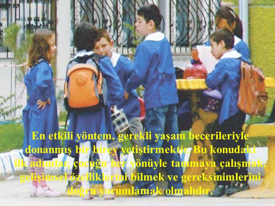 www.unicef.org/turkey/oc2/img/cp56b.jpg En etkili yöntem, gerekli yaşam becerileriyle donanmış bir birey yetiştirmektir. Bu konudaki ilk adımlar, çocu