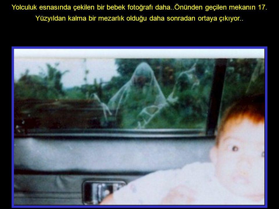 Yolculuk esnasında çekilen bir bebek fotoğrafı daha..Önünden geçilen mekanın 17.