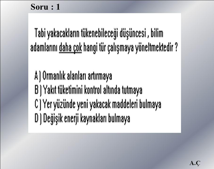 Soru : 1
