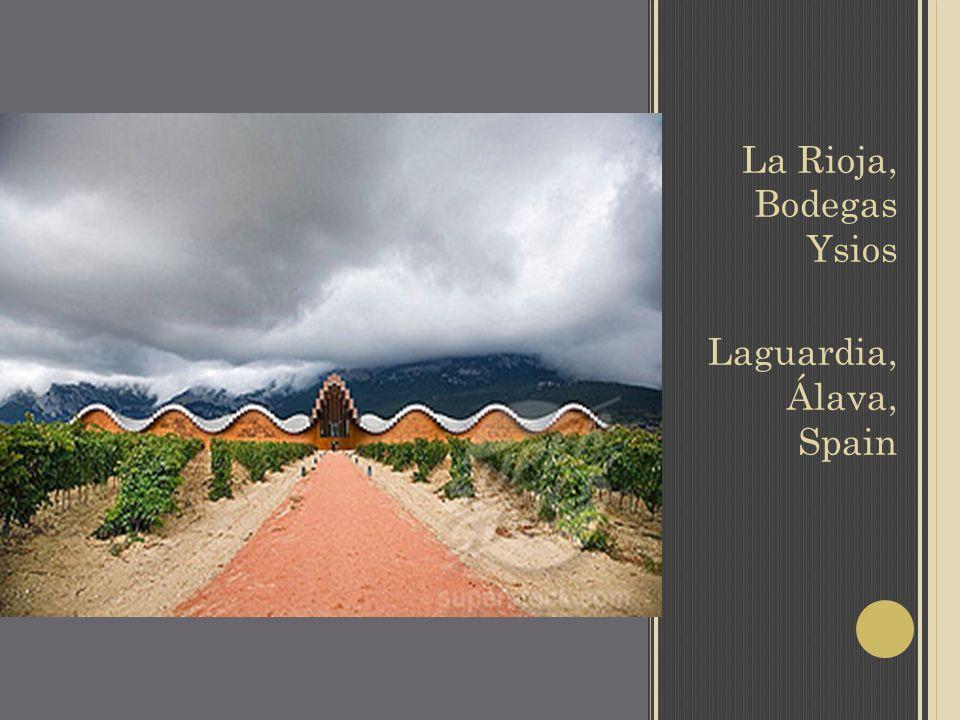 La Rioja, Bodegas Ysios Laguardia, Álava, Spain