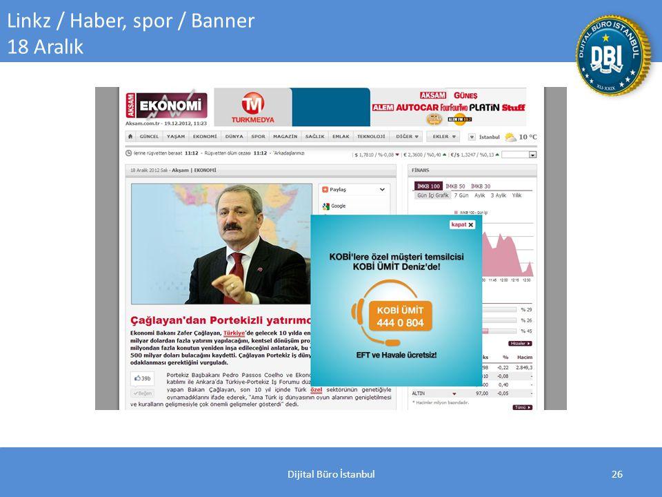 Dijital Büro İstanbul26 Linkz / Haber, spor / Banner 18 Aralık