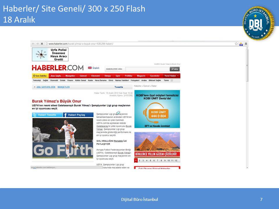 Dijital Büro İstanbul18 İzlesene / Site Geneli / 300x250 Flash 18 Aralık