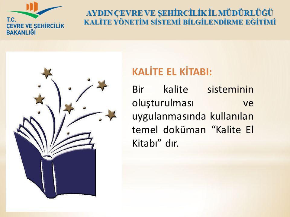 """KALİTE EL KİTABI: Bir kalite sisteminin oluşturulması ve uygulanmasında kullanılan temel doküman """"Kalite El Kitabı"""" dır."""