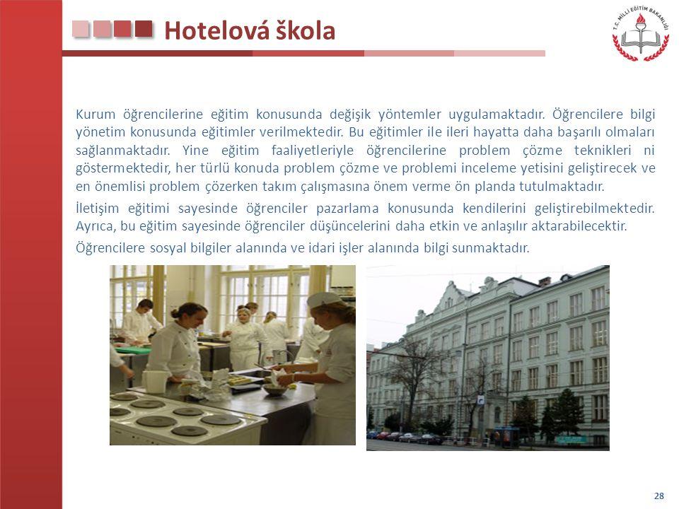 Hotelová škola Kurum öğrencilerine eğitim konusunda değişik yöntemler uygulamaktadır. Öğrencilere bilgi yönetim konusunda eğitimler verilmektedir. Bu