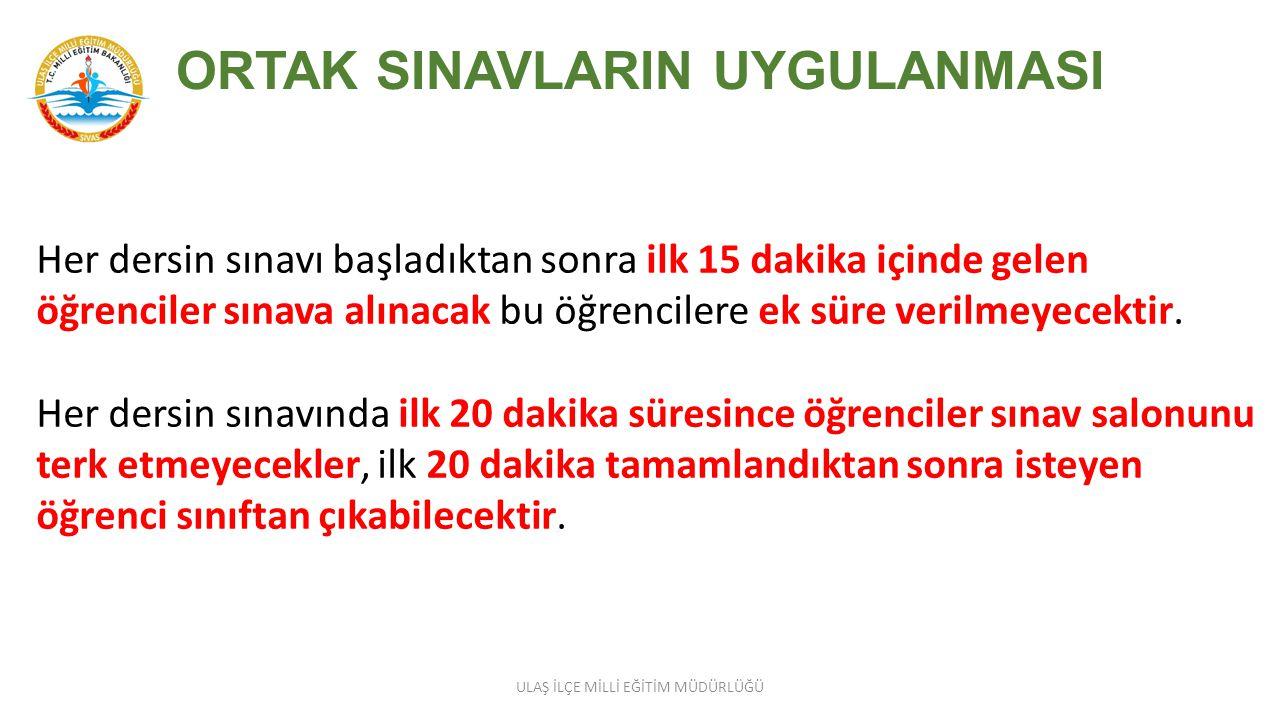 ORTAK SINAVLARIN UYGULANMASI Ortak sınavların gerçekleştirileceği her bir dersin sınavı yurtiçi ve yurtdışı sınav merkezlerinde, Türkiye (Ankara) saat