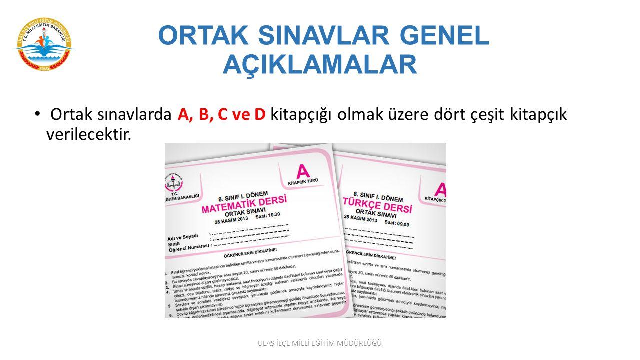 ORTAK SINAVLAR GENEL AÇIKLAMALAR Ortak sınavların gerçekleştirileceği her bir dersin sınavı yurtiçi ve yurtdışı sınav merkezlerinde, Türkiye (Ankara) saati ile saat 09.00, 10.10 ve 11.20 de aynı anda başlayacaktır.
