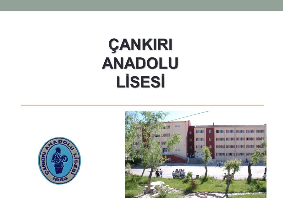 ÇANKIRI ANADOLU LİSESİ