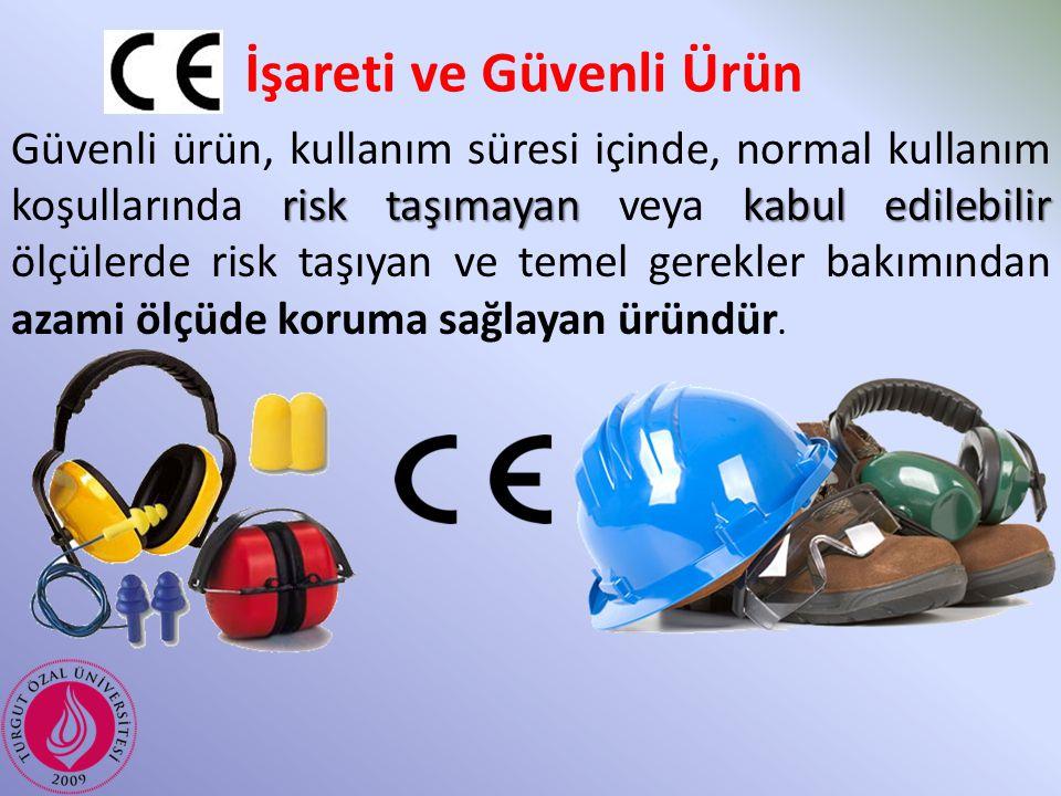 İşareti ve Güvenli Ürün risk taşımayankabul edilebilir Güvenli ürün, kullanım süresi içinde, normal kullanım koşullarında risk taşımayan veya kabul ed