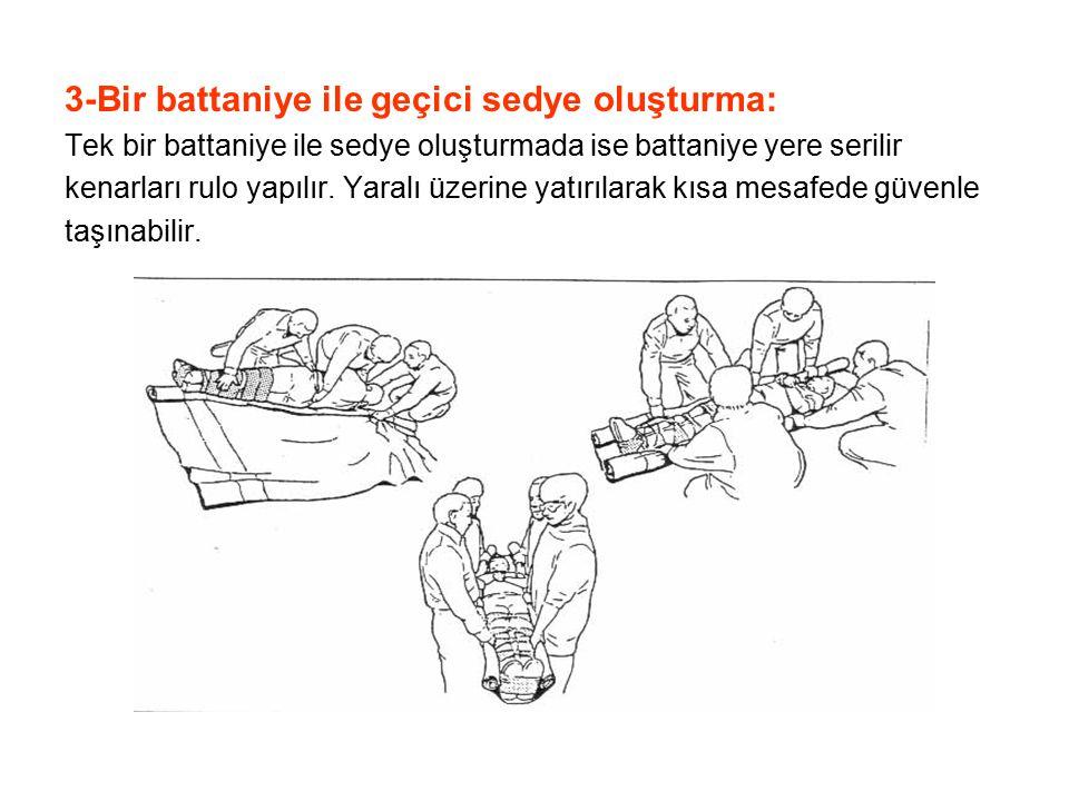 3-Bir battaniye ile geçici sedye oluşturma: Tek bir battaniye ile sedye oluşturmada ise battaniye yere serilir kenarları rulo yapılır. Yaralı üzerine
