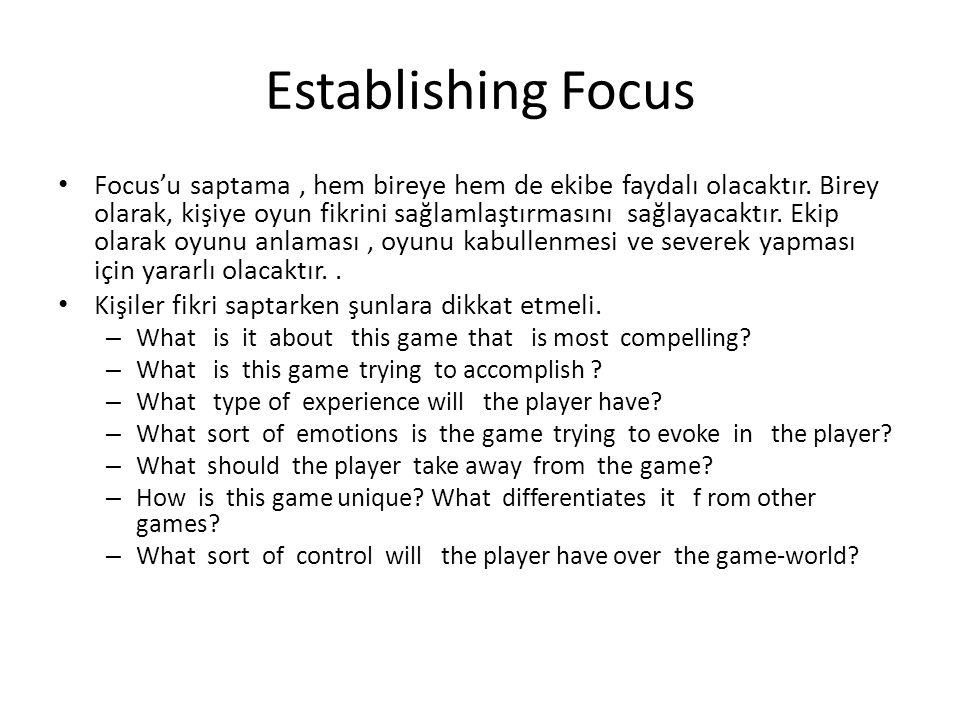 Establishing Focus Focus'u saptama, hem bireye hem de ekibe faydalı olacaktır.
