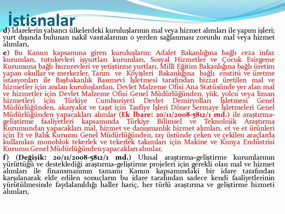 Teminat olarak kabul edilecek değerler Madde 34- Teminat olarak kabul edilecek değerler aşağıda gösterilmiştir: a) Tedavüldeki Türk Parası.