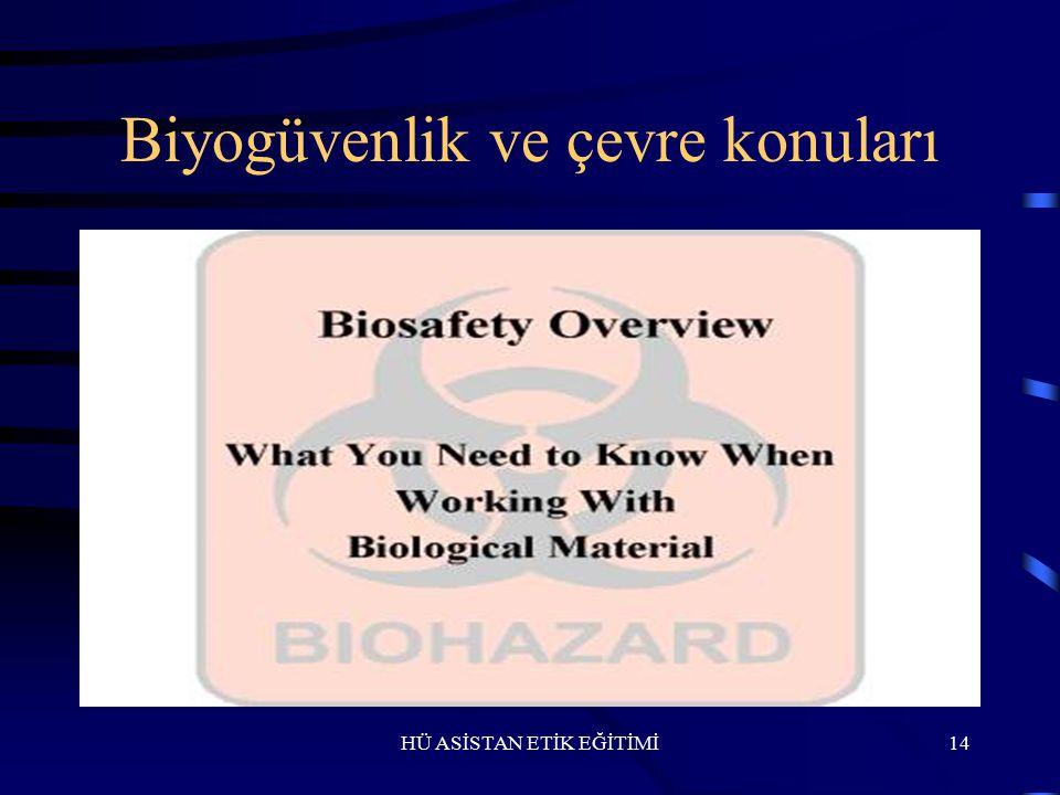 HÜ ASİSTAN ETİK EĞİTİMİ Biyoteknoloji, genetik 13