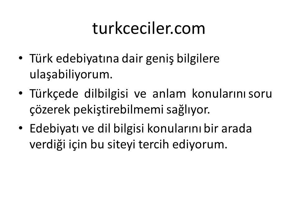 Türk edebiyatına dair geniş bilgilere ulaşabiliyorum. Türkçede dilbilgisi ve anlam konularını soru çözerek pekiştirebilmemi sağlıyor. Edebiyatı ve dil