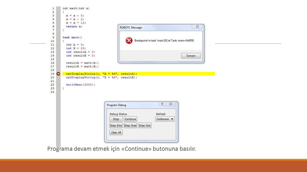 Programa devam etmek için «Continue» butonuna basılır.